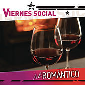 Viernes Social... A Lo Romántico by Various Artists