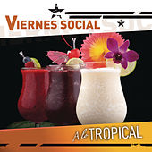 Viernes Social... A Lo Tropical by Various Artists