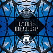 Play & Download Herrengedeck EP by Toby Dreher | Napster