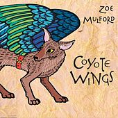 Coyote Wings by Zoe Mulford