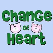 Play & Download Change of Heart by Steve Weeks | Napster