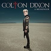 Play & Download A Messenger by Colton Dixon | Napster