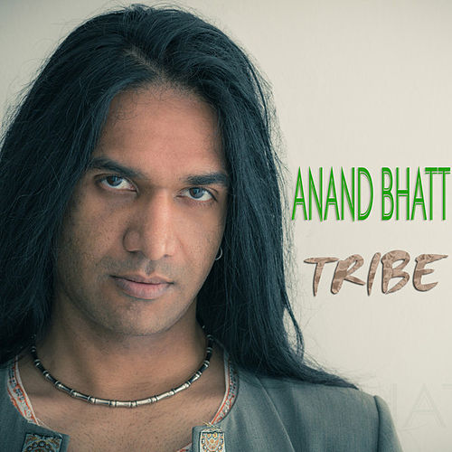 Tribe by Anand Bhatt