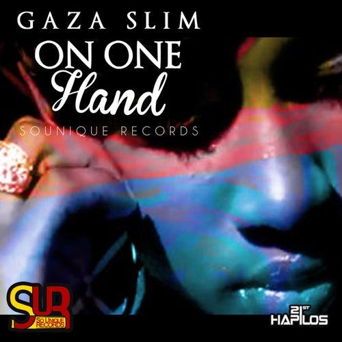 On One Hand - Single by Gaza Slim
