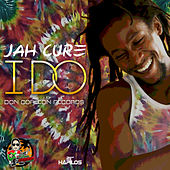 I Do - Single by Jah Cure