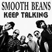 Play & Download Keep Talking by Smooth Beans | Napster