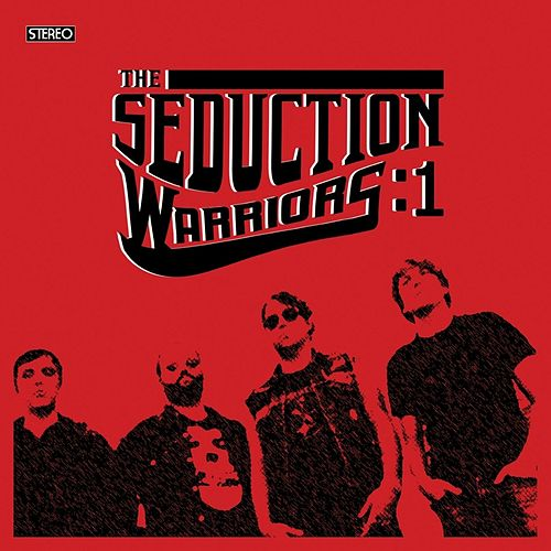 Warriors: 1 by Seduction
