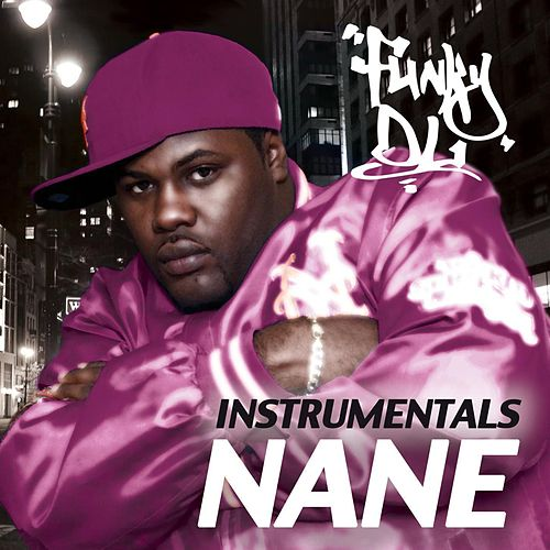 Nane (Instrumentals) by Funky DL