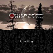 Our Key by Whispered