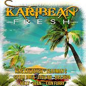 Play & Download Karibean Fresh by Various Artists | Napster