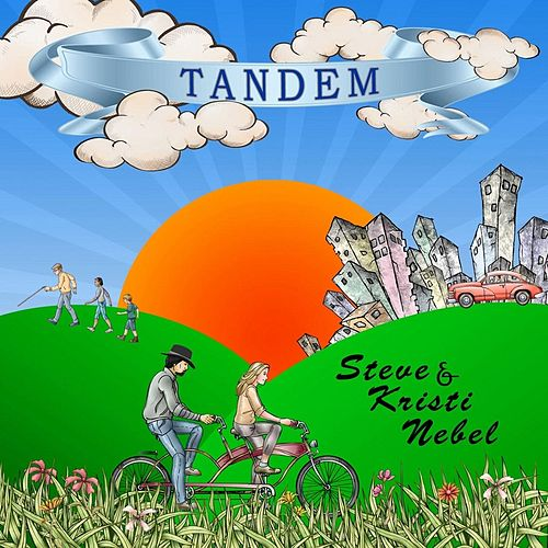 Play & Download Tandem by Steve & Kristi Nebel | Napster