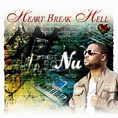 Heart Break Hell by NU