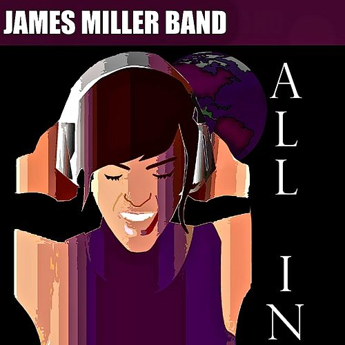 All In by James Miller Band