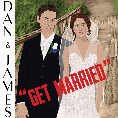 Get Married by Dan