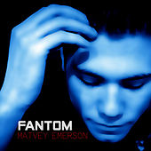 Play & Download Fantom by Matvey Emerson | Napster