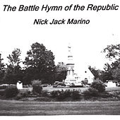 The Battle Hymn of the Republic by Nick Jack Marino