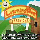 Play & Download LearningTown Theme Song - Learning Larry Version (feat. Greg Benson) by LearningTown Cast | Napster