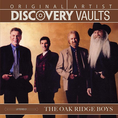 Play & Download Discovery Vaults by The Oak Ridge Boys | Napster