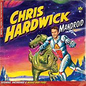 Play & Download Mandroid by Chris Hardwick | Napster