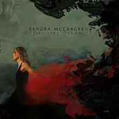Play & Download Desire Like Dynamite by Sandra McCracken | Napster