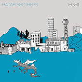 Play & Download Eight by Radar Brothers | Napster