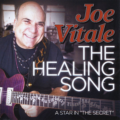 The Healing Song by Joe Vitale