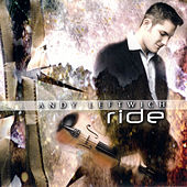 Play & Download Ride by Andy Leftwich | Napster