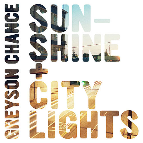 Play & Download Sunshine & City Lights by Greyson Chance | Napster