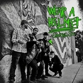 Play & Download Wear a Helmet by Starting Six | Napster