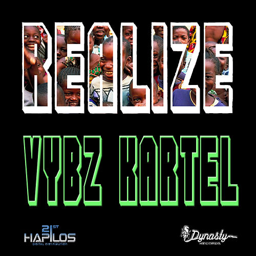 Play & Download Realize Refix - Single by VYBZ Kartel | Napster