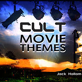 Cult Movie Themes by Jack Hallam