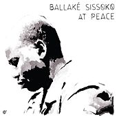 Play & Download At Peace by Ballaké Sissoko | Napster