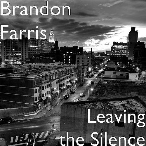 Play & Download Leaving the Silence by Brandon Farris | Napster