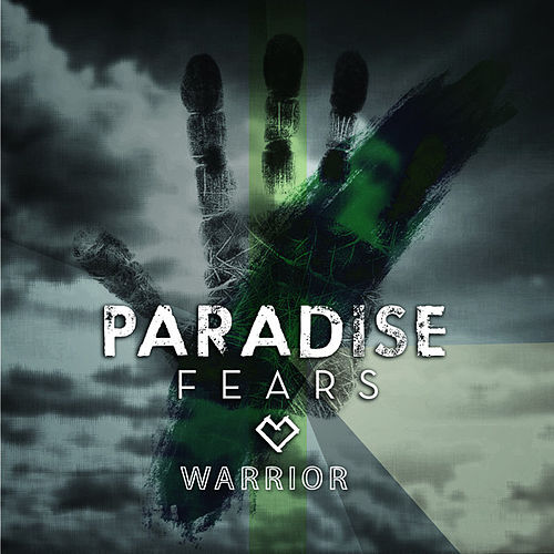 Warrior - Single by Paradise Fears