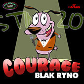 Play & Download Courage (Popcaan Sting 2012 Dis) - Single by Blak Ryno | Napster