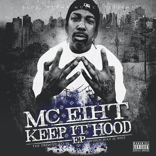 Play & Download Keep It Hood by MC Eiht | Napster