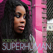 Superhuman by Porsche Smith