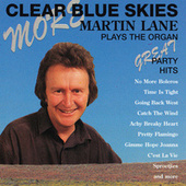 Play & Download More Clear Blue Skies by Martin Lane | Napster
