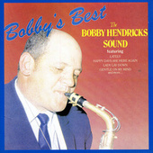 Bobby's Best by Bobby Hendricks