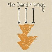 III by The Bandit Kings