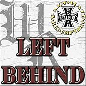 Play & Download Left Behind by Wellborn Road | Napster