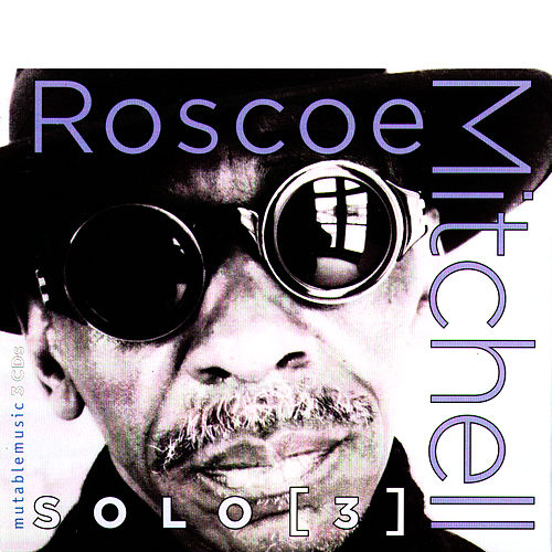 Play & Download Solo [3] by Roscoe Mitchell | Napster