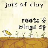 Roots & Wings by Jars of Clay