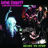 Ready to Stop - Single by Jayne County