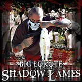 Play & Download Shallow Lames - Single by Big Lokote | Napster