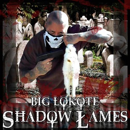 Shallow Lames - Single by Big Lokote