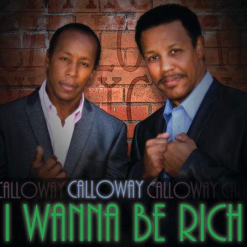 I Wanna Be Rich by Calloway