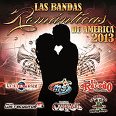 Play & Download Las Bandas Románticas De América 2013 by Various Artists | Napster