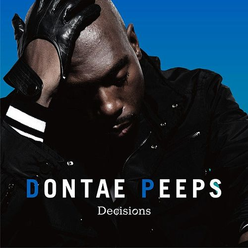 Decisions Tyro Tracks Japan Album by Dontae Peeps