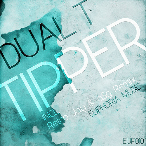 Tipper by Dual T